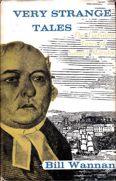 Very Strange Tales: The Turbulent Times of Samuel Marsden