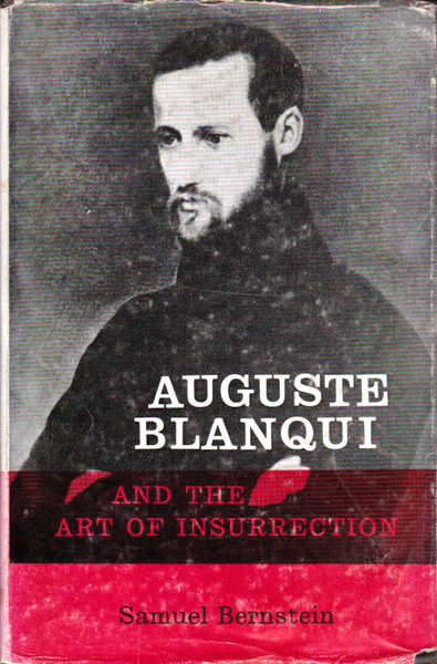 Auguste Blanqui and the Art of Insurrection