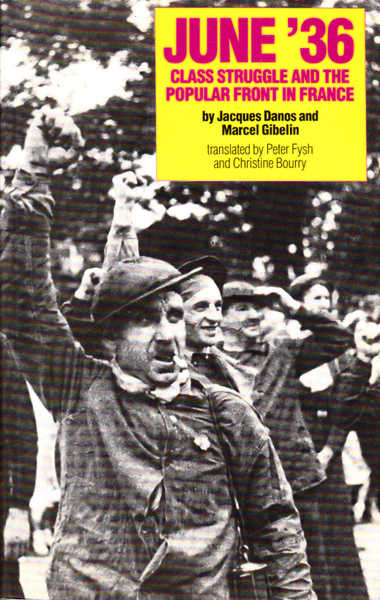 June '36: Class Struggle and the Popular Front in France