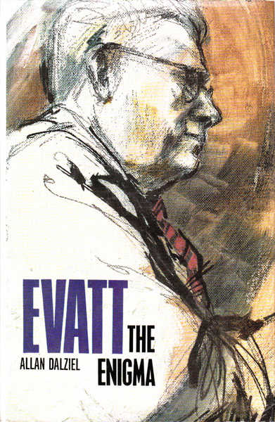 Evatt The Enigma