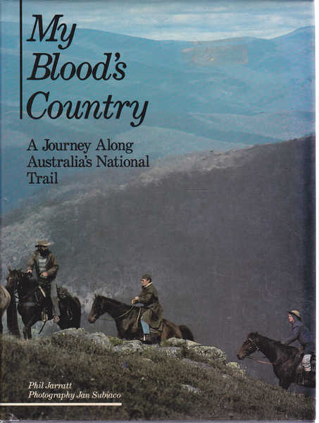 My Blood's Country: Journey along Australia's National Trail