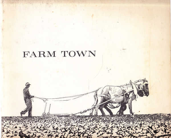 Farm Town: a Memoir of the 1930's