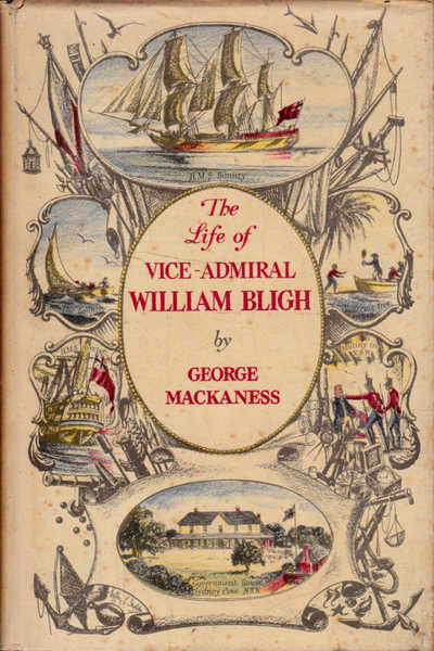 The Life of Vice-Admiral WiIlliam Bligh