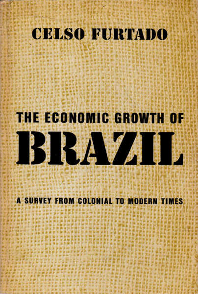 The Economic Growth of Brazil: A Survey from Colonial to Modern Times