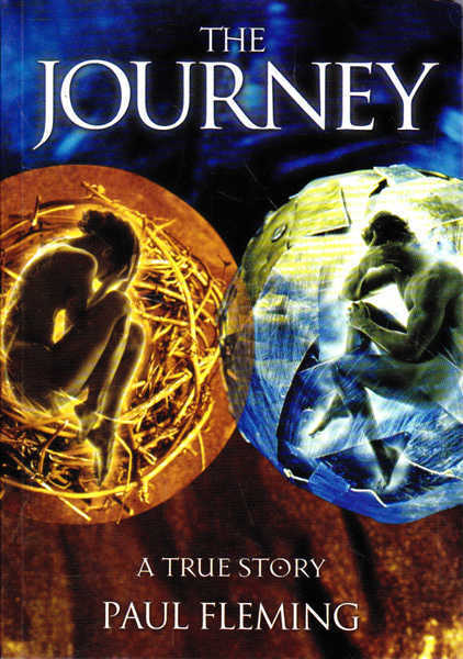 The Journey: A True Story