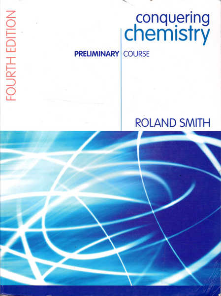 Conquering Chemistry: Preliminary Course; Fourth Edition