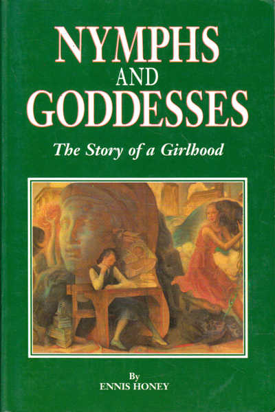 Nymphs and Goddesses: The Story of a Girlhood