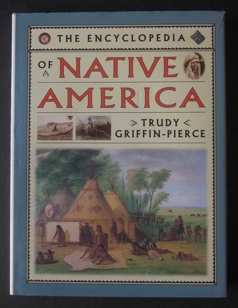 The Encyclopedia of Native America