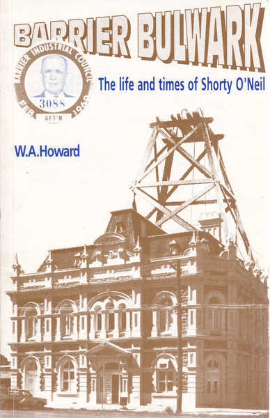 Barrier Bulwark: The Life and Times of Shorty O'Neill