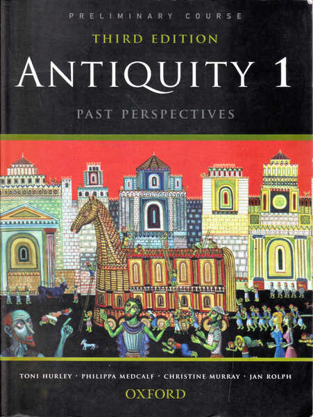 Antiquity 1: Past Perspectives; Third Edition