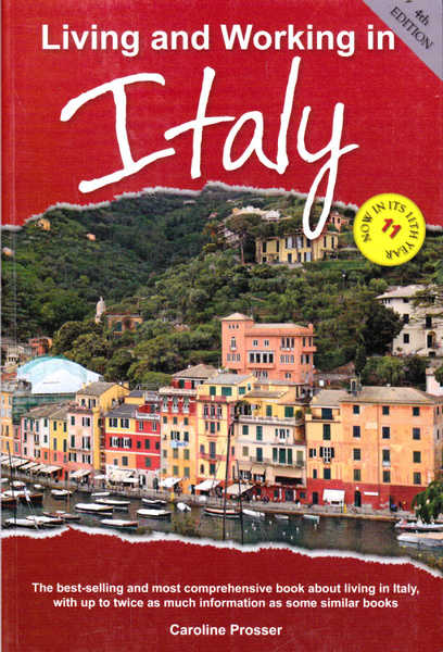 Living and Working in Italy 4th Edition
