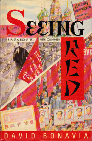 Seeing Red: Personal Encounters With Communism