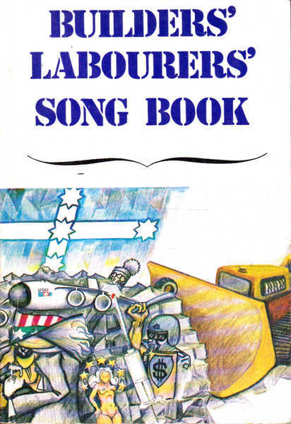 Builders' Labourers' Song Book