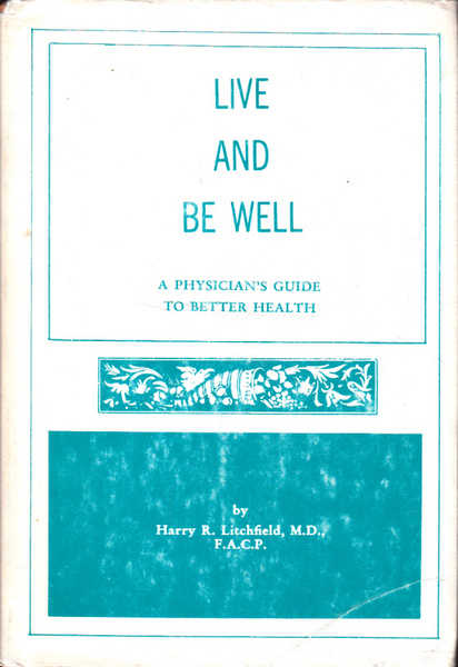 Live and Be Well: A Physician