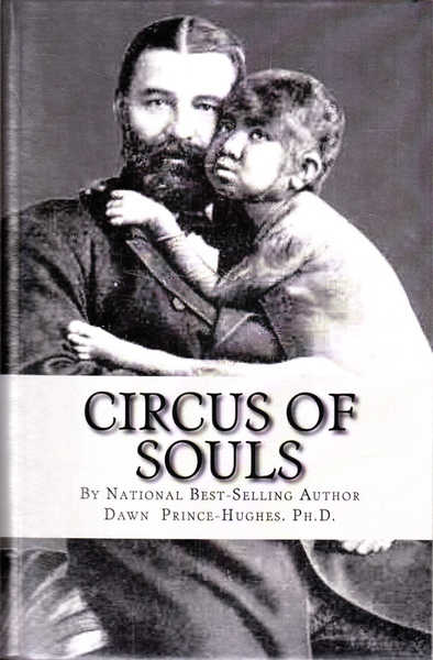 Circus of Souls: How I Discovered We are All Freaks Passing as Normal