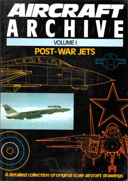 Aircraft Archive: Volume 1; Post-War Jets
