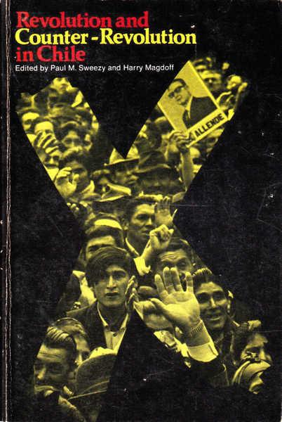 Revolution and Counter-Revolution in Chile