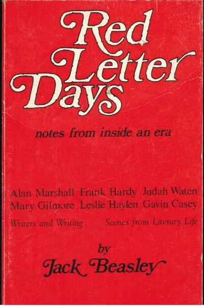 Red Letter Days: Notes from  Inside an Era