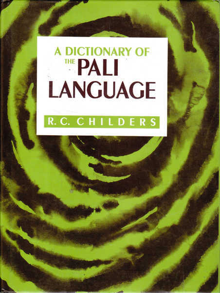 Dictionary of the Pali Language