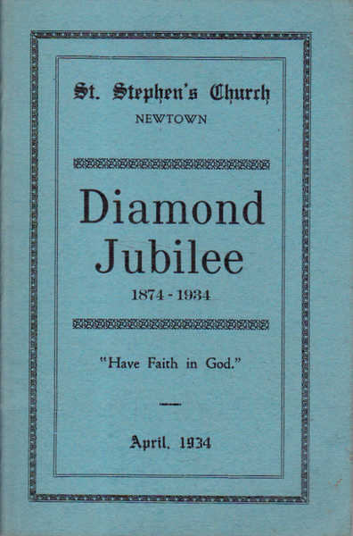 "St Stephen's Newtown Diamond Jubilee 1874-1934 ""Have Faith in God"""