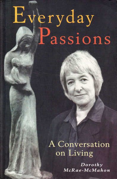 Everyday Passions: A Conversation on Living