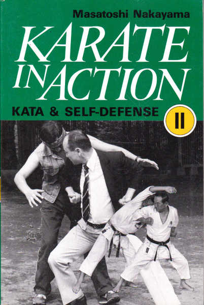 Karate in Action: Kata & Self-Defense II: One on One 2-Back and Side Attacks