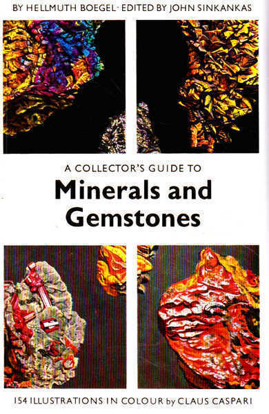A Collector's Guide to Minerals and Gemstones