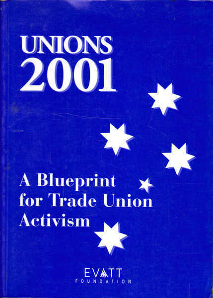 Unions 2001: A Blueprint for Trade Union Activism