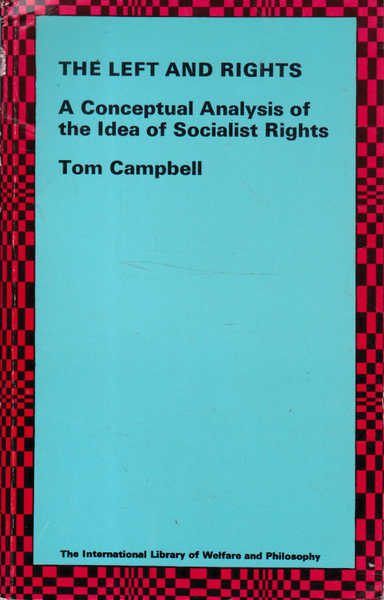 The Left and Rights: A Conceptual Analysis of the Idea of Socialist Rights