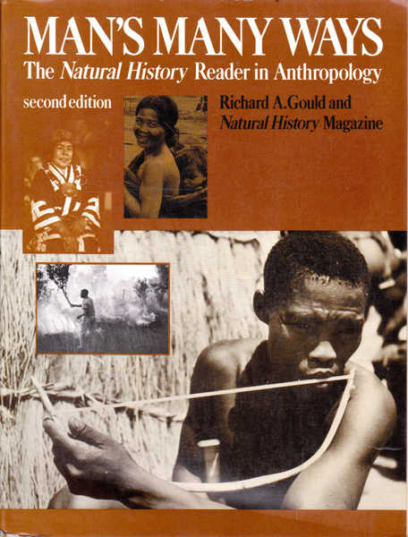 Man's Many Ways: The Natural History Reader in Anthropology