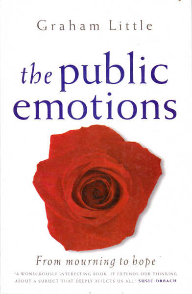 The Public Emotions: From Mourning to Hope