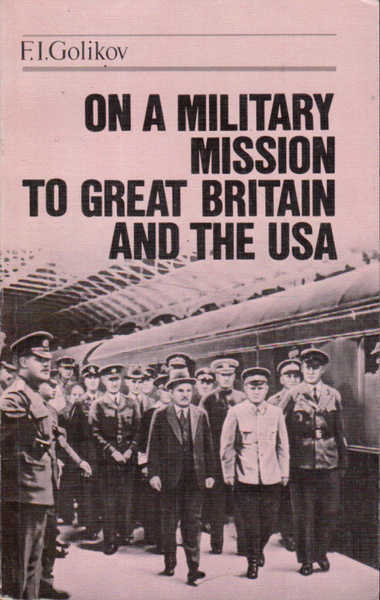 On A Military Mission to Great Britain and the USA