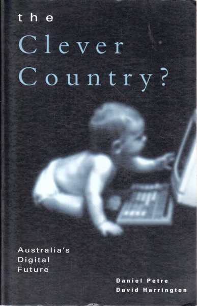 The Clever Country?: Australia's Digital Future