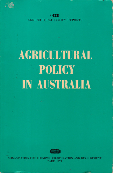 Agricultural Policy in Australia: Agricultural policy Reports