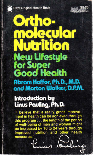 Ortho-Molecular Nutrition: New Lifestyle For Super Good Health