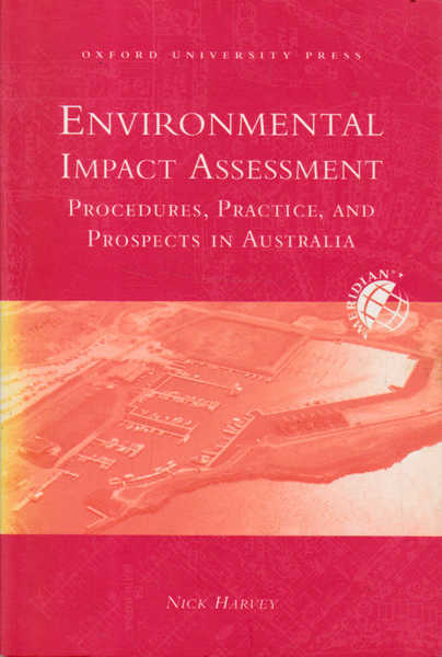 Environmental Impact Assessment: Procedures, Practice and Prospects in Australia