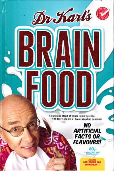 Dr Karl's Brain Food: No Artificial Facts or Flavours!