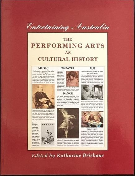 Entertaining Australia: The Performing Arts as Cultural History