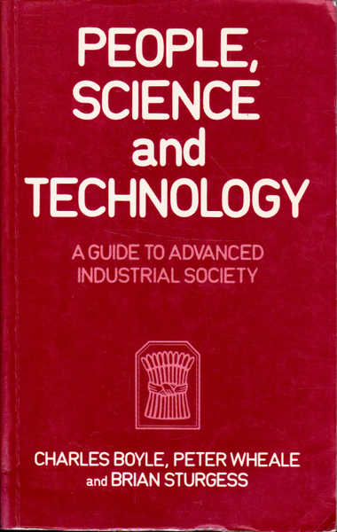 People Science & Technology: A Guide to Advanced Industrial Society