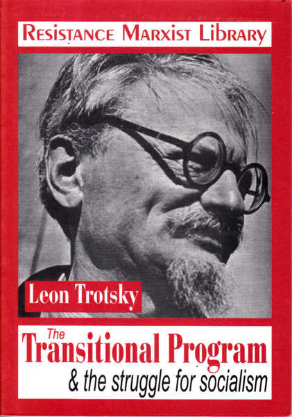 The Transitional Program and the Struggle for Socialism