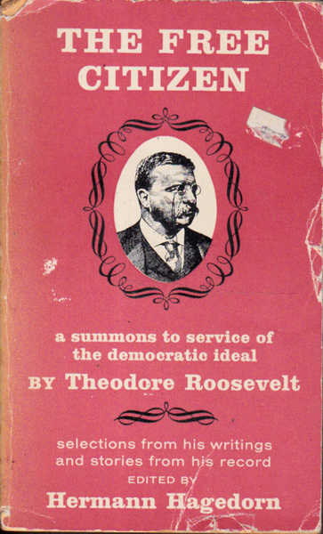 The Free Citizen:a Summons to Service of the Democratic Ideal