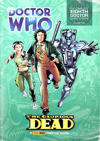 Doctor Who: The Glorious Dead, The Complete Eighth Doctor Comic Strips Volume Two