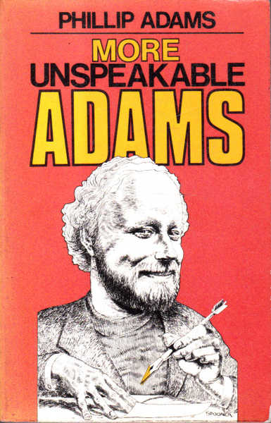 More Unspeakable Adams