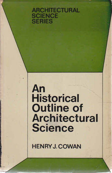 An Historical Outline of Architectural Science