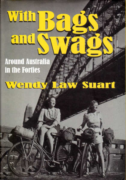 With Bags and Swags: Around Australia in the Forties