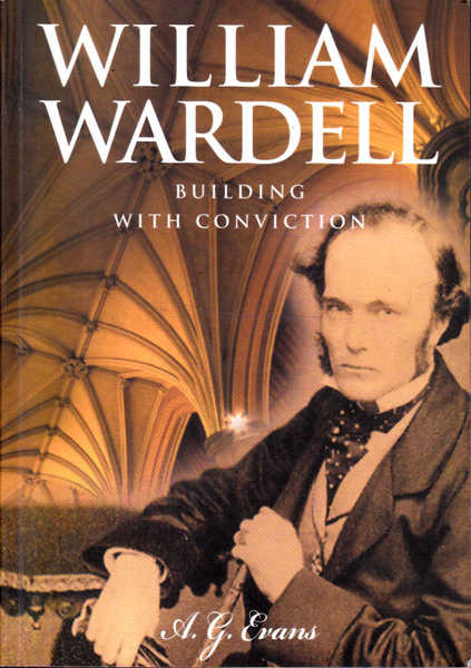 William Wardell: Building with Conviction