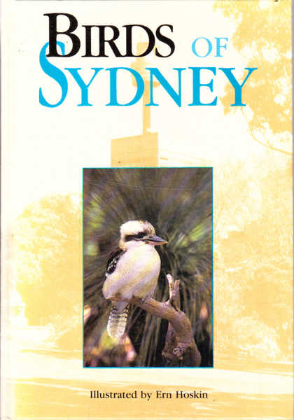 The Birds of Sydney: County of Cumberland, New South Wales, 1770-1989