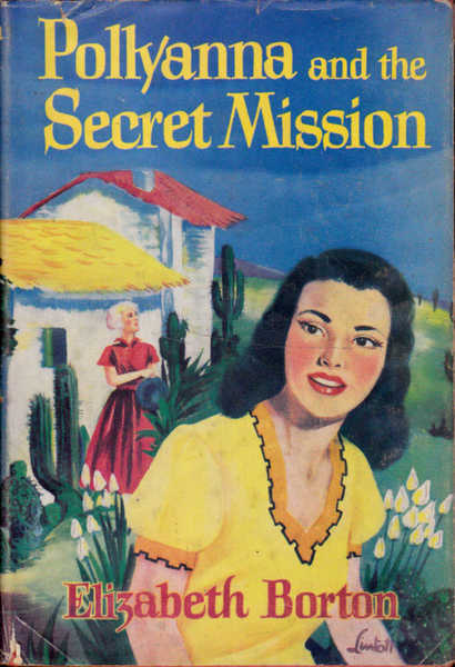 Pollyanna and the Secret Mission
