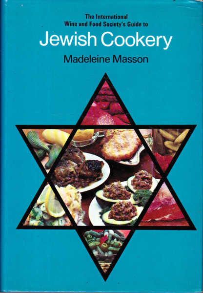 The International Wine and Food Society's Guide to Jewish Cookery