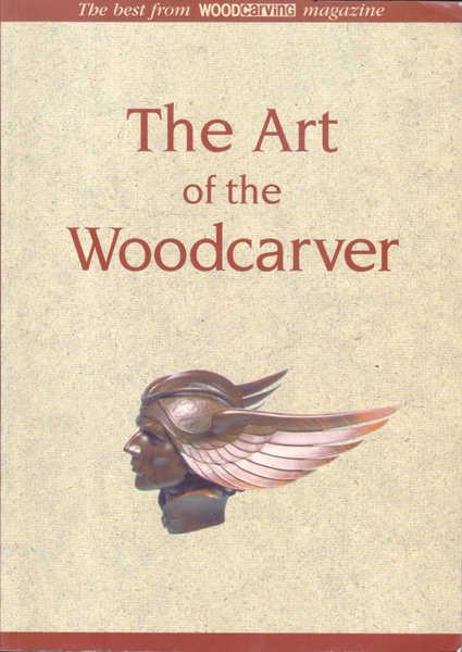 The Art of the Woodcarver